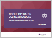 Future Mobile Operator Business Models: Challenges, Opportunities & Strategies 2018-2022