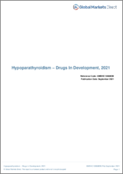 Hypoparathyroidism - Pipeline Review, H2 2020