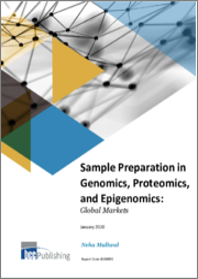 Sample Preparation in Genomics, Proteomics, and Epigenomics: Global Markets