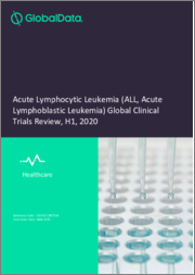 Acute Lymphocytic Leukemia (ALL, Acute Lymphoblastic Leukemia) Global Clinical Trials Review, H1, 2020