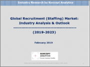 Global Recruitment (Staffing) Market: Industry Analysis & Outlook (2019-2023)