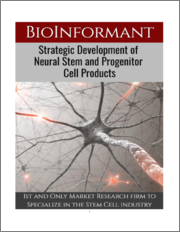 Strategic Development of Neural Stem & Progenitor Cell Products 2019