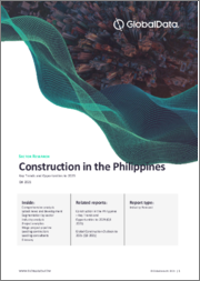 Construction in the Philippines - Key Trends & Opportunities to 2022