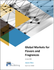 Global Markets for Flavors and Fragrances