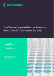 Pre-Diabetes Impaired Glucose Tolerance Global Clinical Trials Review, H1, 2020