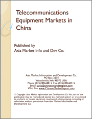 Telecommunications Equipment Markets in China