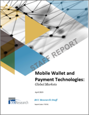 Mobile Wallet and Payment Technologies: Global Markets