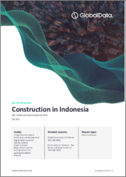 Construction in Indonesia - Key Trends and Opportunities to 2024