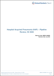 Hospital Acquired Pneumonia (HAP) - Pipeline Review, H1 2019