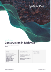 Construction in Malaysia - Key Trends and Opportunities to 2024