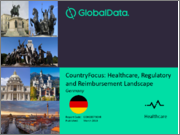 CountryFocus: Healthcare, Regulatory and Reimbursement Landscape - Germany
