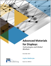 Advanced Materials for Displays: Technologies and Global Markets