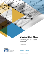 Coated Flat Glass: Technologies and Global Markets