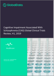 Cognitive Impairment Associated With Schizophrenia (CIAS) Global Clinical Trials Review, H1, 2019