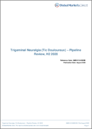 Trigeminal Neuralgia (Tic Douloureux) - Pipeline Review, H1 2019