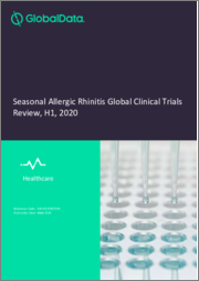 Seasonal Allergic Rhinitis Global Clinical Trials Review, H1, 2020