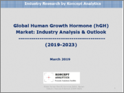 Global Human Growth Hormone (hGH) Market: Industry Analysis & Outlook (2019-2023)