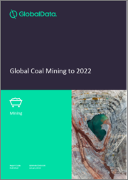 Global Coal Mining to 2022