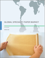 Global Specialty Paper Market 2018-2022