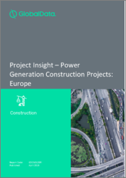 Project Insight - Power Generation Construction Projects: Europe