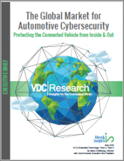 The Global Market for Automotive Cybersecurity: Protecting the Connected Vehicle from Inside & Out
