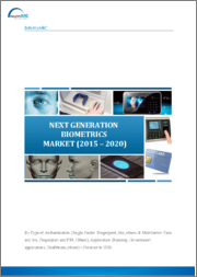 Next Generation Biometrics Market: By Type of Authentication (Single Factor, Multi-Factor, Others); By Application (Banking, Government, Consumer Electronics, Retail, Others); By Geography - 2019-2024