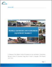 Mobile Crushers and Screeners Equipment Market: By Machinery Type (Mobile Crushers & Screeners) By End Use Industry (Construction, Mining & Others), By Equipment Usage (New & Used) By Geography - 2019-2024