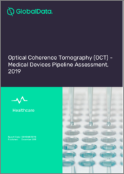 Optical Coherence Tomography (OCT) - Medical Devices Pipeline Assessment, 2019