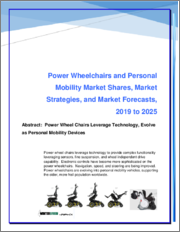Power Wheelchairs and Personal Mobility: Market Shares, Strategies and Forecasts, Worldwide 2019 to 2025