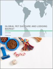 Global Pet Daycare and Lodging Market 2019-2023