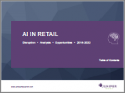 AI (Artificial Intelligence) in Retail: Segment Analysis, Vendor Positioning & Market Forecasts 2019-2023