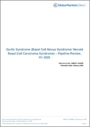 Gorlin Syndrome (Basal Cell Nevus Syndrome/ Nevoid Basal Cell Carcinoma Syndrome) - Pipeline Review, H1 2019