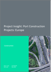 Project Insight - Port Construction Projects: Europe