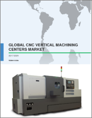 CNC Vertical Machining Centers Market by Product, End-users, and Geography - Global Forecast and Analysis 2019-2023