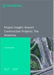 Project Insight - Airport Construction Projects: The Americas
