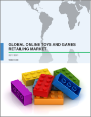 Global Online Toys and Games Retailing Market 2020-2024