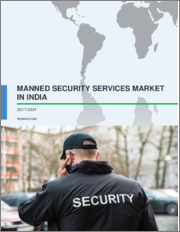 Manned Security Services Market in India 2017-2021