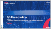 5G Monetisation: QoS and Customised Products Creating New Market Opportunities