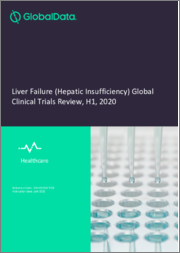 Liver Failure (Hepatic Insufficiency) Global Clinical Trials Review, H1, 2020