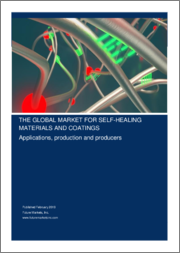 The Global Market for Self-Healing Materials and Coatings