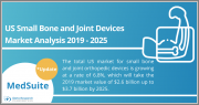 Small Bone and Joint Orthopedics Devices Report Suite| United States | 2019-2025 | MedSuite