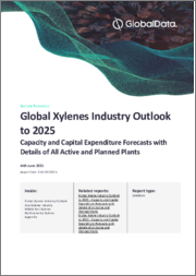 Global Xylene Industry Outlook to 2023 - Capacity and Capital Expenditure Forecasts with Details of All Active and Planned Plants