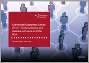 Connected Consumer Survey 2018: Mobile Services and Devices in Europe and the USA