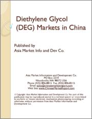 Diethylene Glycol (DEG) Markets in China