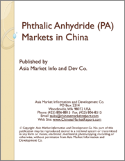 Phthalic Anhydride (PA) Markets in China