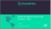 Mobile Broadband Trends in the Americas - 2019