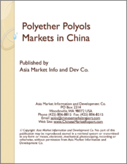 Polyether Polyols Markets in China