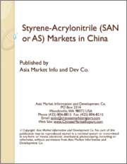 Styrene-Acrylonitrile (SAN or AS) Markets in China