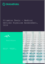 Vitamins Tests - Medical Devices Pipeline Assessment, 2019