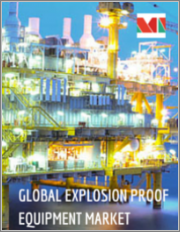 Explosion-proof Equipment Market - Growth, Trends, and Forecast (2019 - 2024)